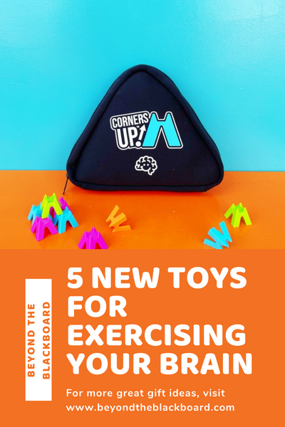 turquoise and orange background; Corners Up game pouch; Corners Up game pieces; orange and white text; Beyond the Blackboard; 5 New Toys for Exercising Your Brain