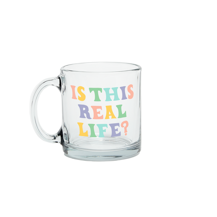 Mug: Is This Real Life?