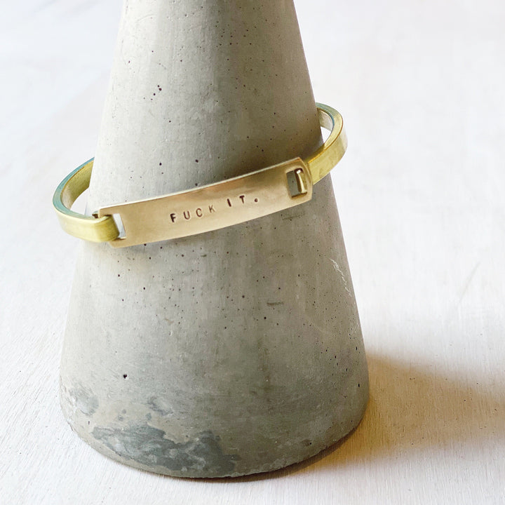 Bracelet: Fuck It Brass Cuff