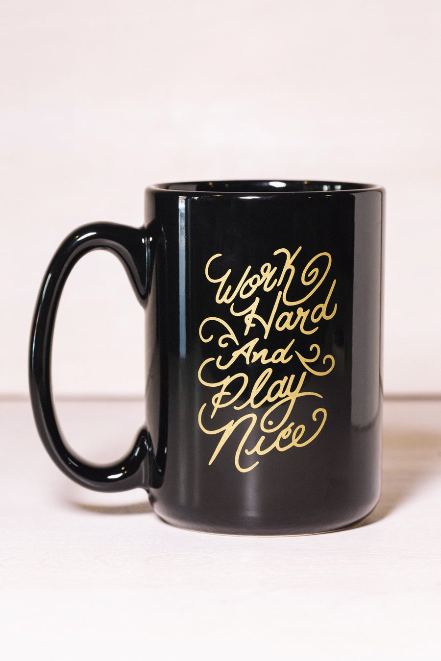 Work Hard and Play Nice mug