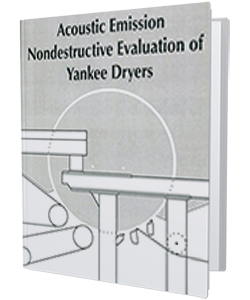 Acoustic Emission Nondestructive Evaluation of Yankee Dryers