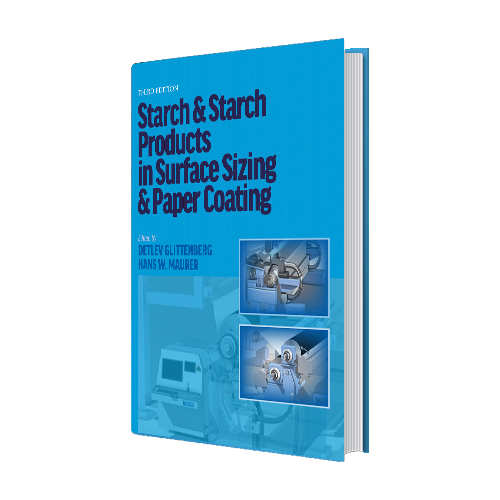 Starch & Starch Prod in Surface Sizing&Paper Ctg, 3rd Ed (Print)