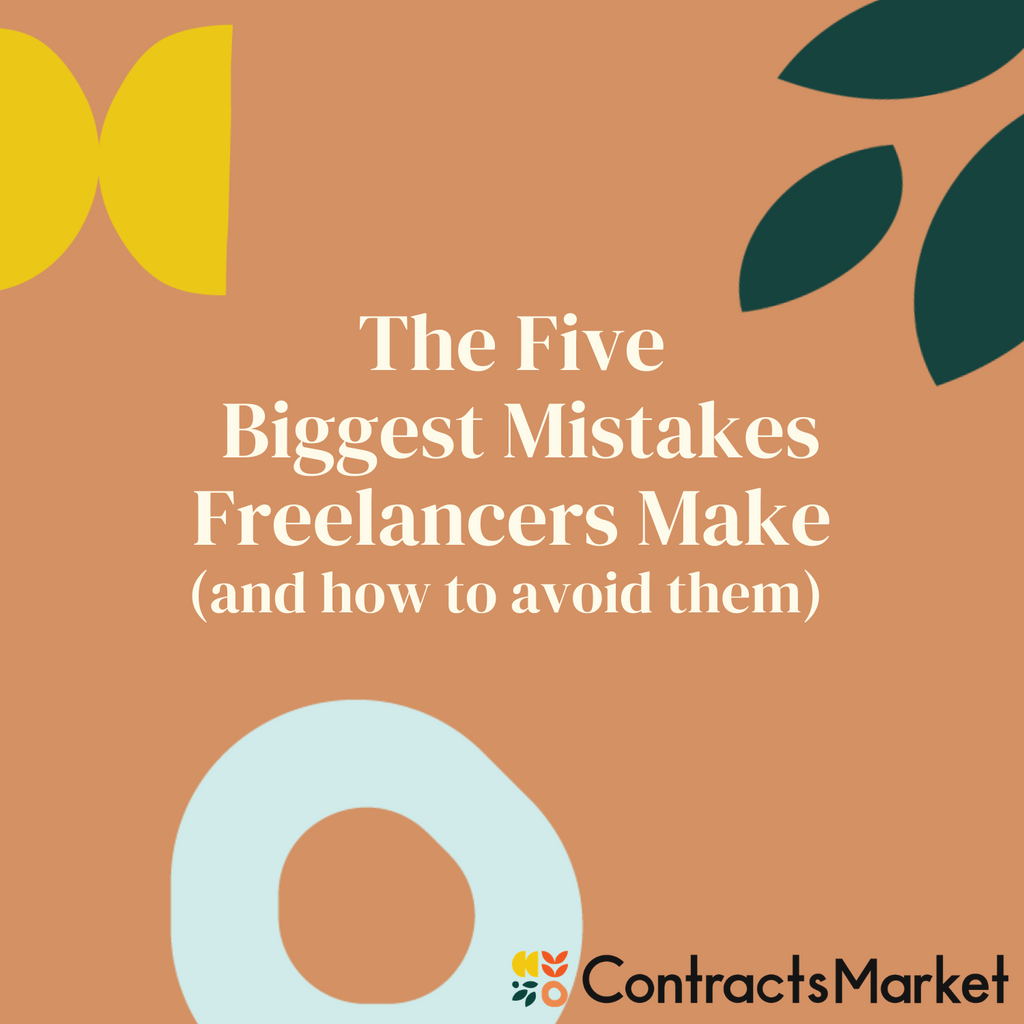 The 5 Biggest Mistakes Freelancers Make (and how to avoid them)