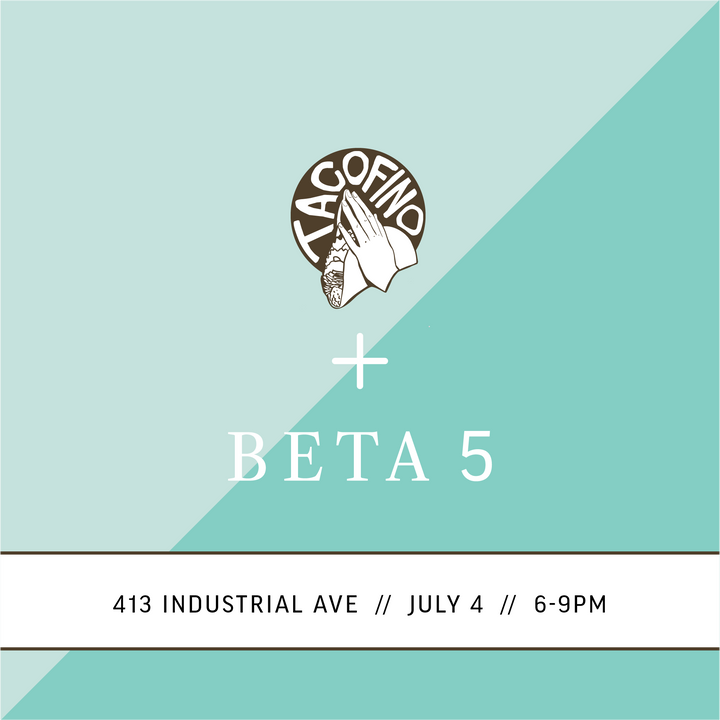 Tacofino x BETA5 Summer Evening Social