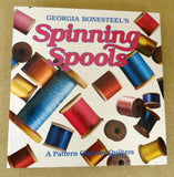Oxmoor House Spinning Spools Vol. 1 Quilting Book
