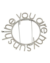 Load image into Gallery viewer, You Are My Sunshine Brooch