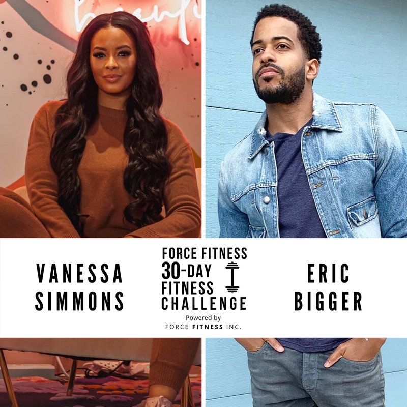 Pre-Order: Force Fitness 30-Day Online Challenge with Vanessa Simmons and Eric Bigger