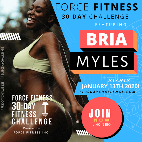 Force Fitness 30-Day Online Challenge with Bria Myles