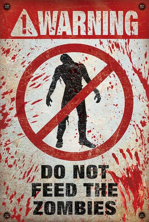 Pyramid Warning Do Not Feed the Zombies Poster 61x91,5cm | Yourdecoration.de
