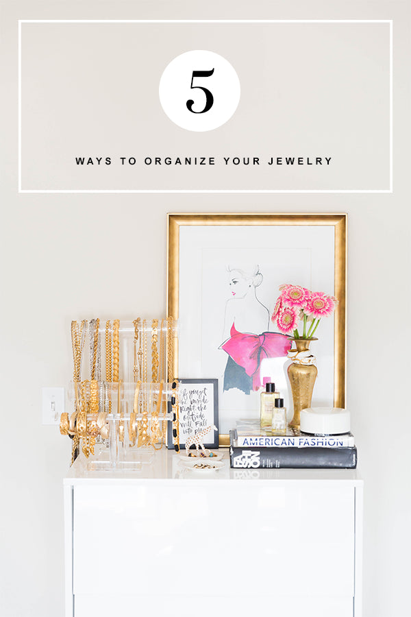 5 Cute and Helpful Ways for Organizing Jewelry at Home