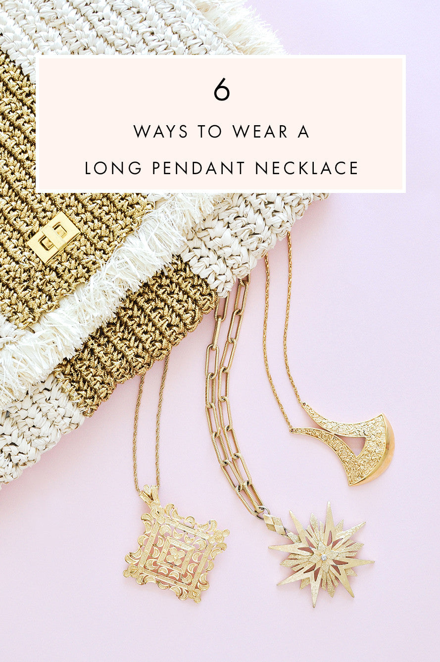 6 ways to wear a long pendant necklace
