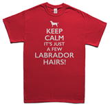 Keeps calm it's just a few Labrador hairs t-shirt - red
