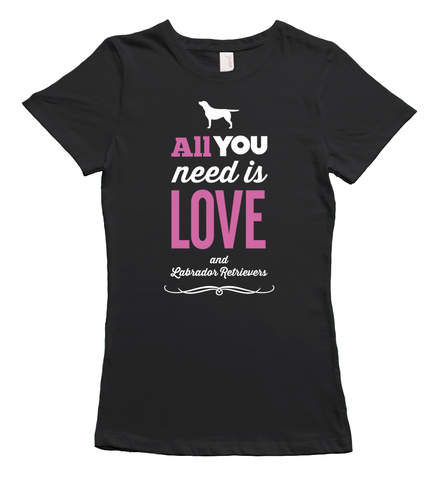 All You Need is Labradors T-Shirt - Black