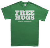 Free Hugs for Labradors T-Shirt - Green