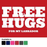 Free Hugs for Labradors T-Shirt - Logo