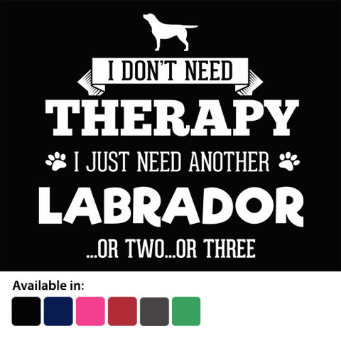 Labradors Not Therapy T-Shirt - Logo