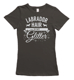 Labrador Hair is my Glitter - gray