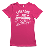 Labrador Hair is my Glitter - pink