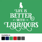 Life is better with Labradors t-shirt - logo