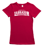 Owned by a Labrador t-shirt - Red