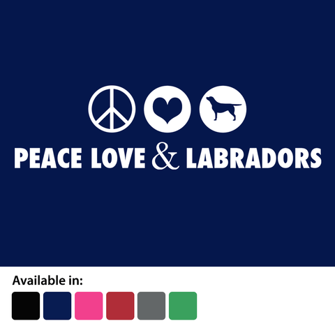 Peace, Love & Labradors T-Shirt