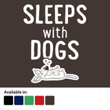 Sleeps with Dogs - Mens T-Shirt