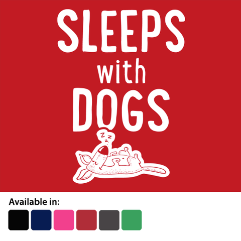 Sleeps with dogs t-shirt