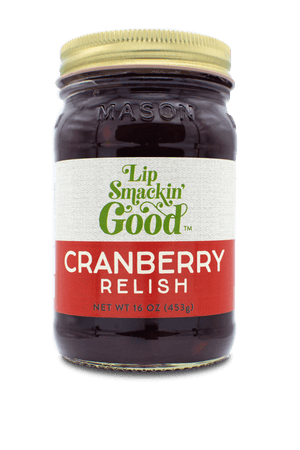Cranberry Relish- Lip Smackin' Good