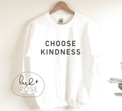 Choose Kindness Sweatshirt