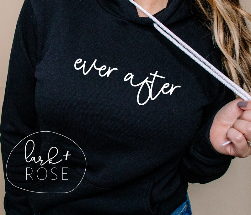 Ever After Hooded Sweatshirt