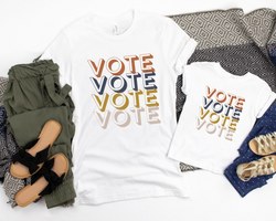 VOTE Shirt | Multiple Sizes Baby to Adult