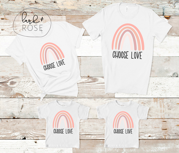 Choose Love T-shirt | Family Tee, Multiple Sizes, Inspirational Quote Tee, Mommy and Me, Positive Quote Shirt