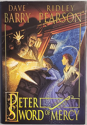 Peter and the Sword of Mercy: Dave Barry, Ridley Pearson