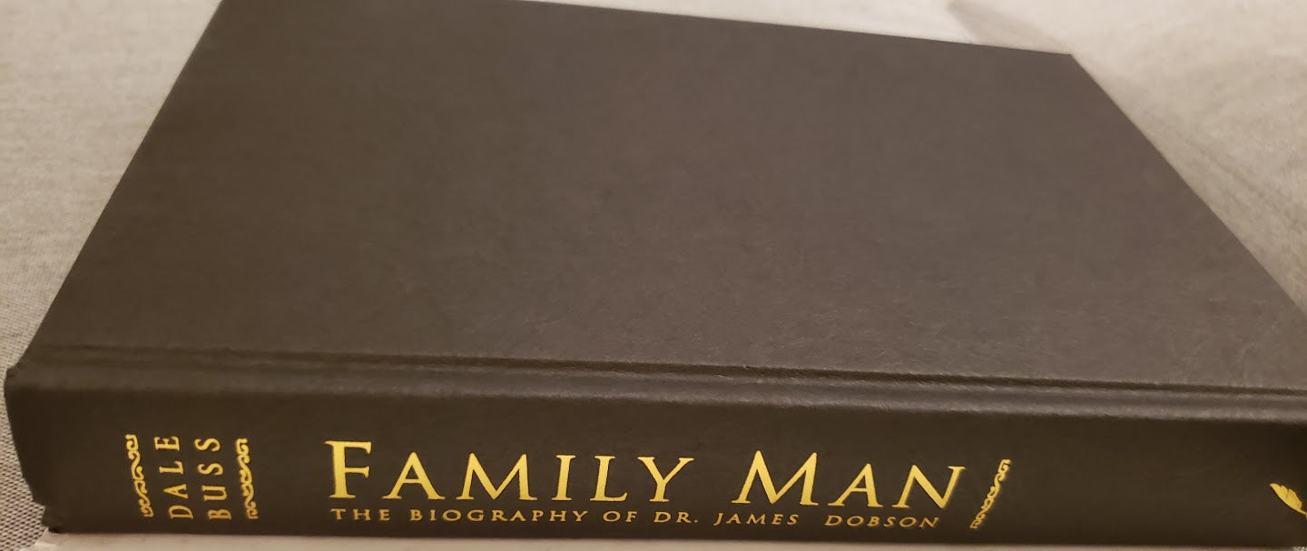Family Man: The Biography of Dr. James Dobson: Dale Buss