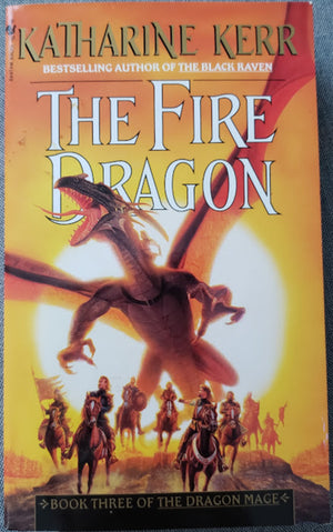 The Fire Dragon: Katharine Kerr
