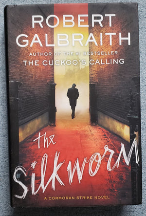 The Silkworm: Robert Galbraith