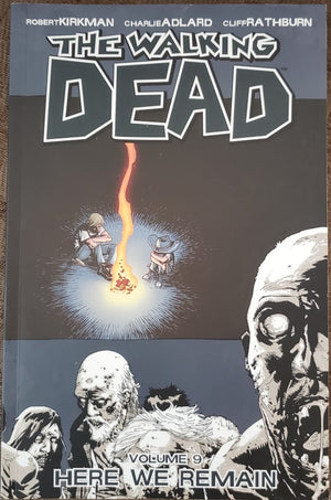 Here We Remain: Kirkman, Adlard, Rathburn