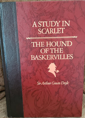 A Study in Scarlet + The Hound of the Baskervilles: Sir Arthur Conan Doyle