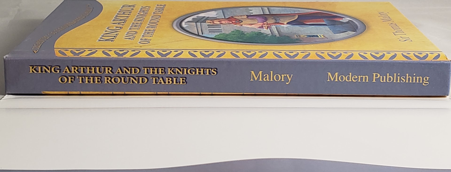 King Arthur and the Knights of the Round Table: Sir Thomas Malory