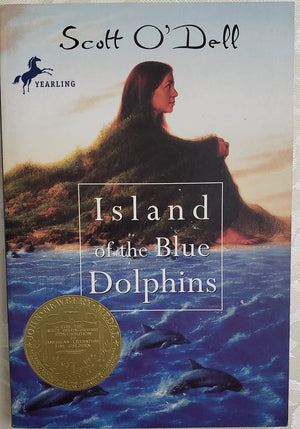 Island of the Blue Dolphins: Scott O'Dell
