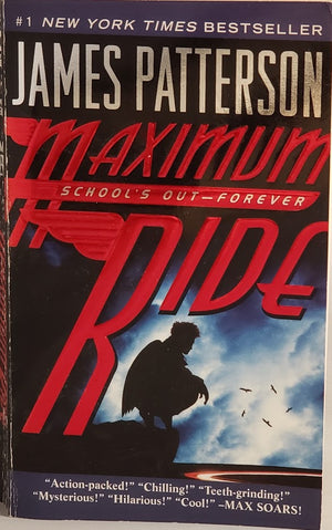 School's Out - Forever: James Patterson