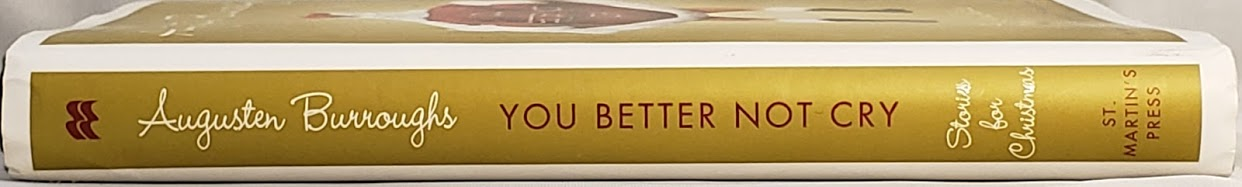 You Better Not Cry: Augusten Burroughs