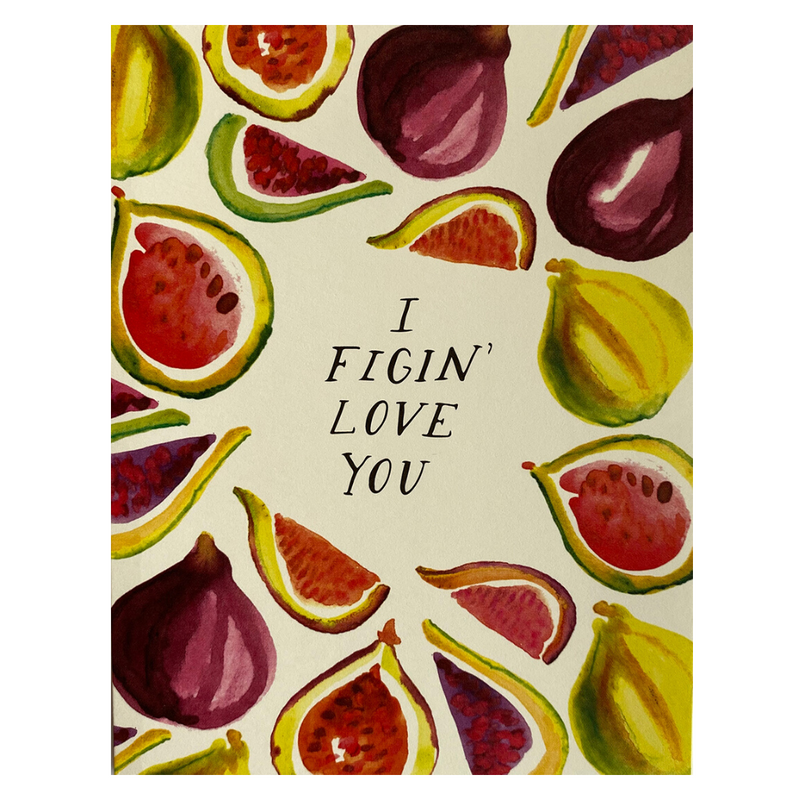 Figin Love You - Antiquaria Greeting Card