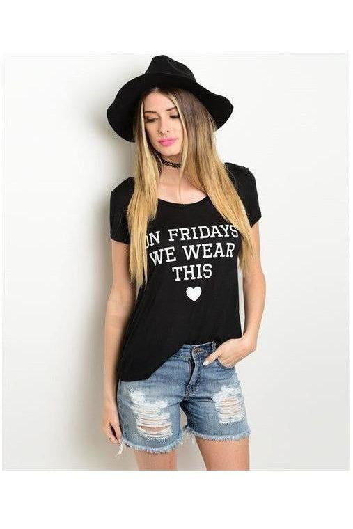 On Fridays We Wear This <3 Top - RMC Boutique