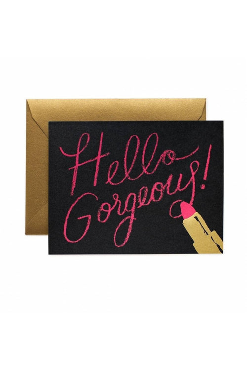 Rifle Paper Co.: Hello Gorgeous Greeting Card - RMC Boutique