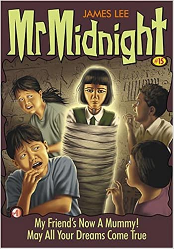 Mr Midnight #15 - My Friend's Now a Mummy! / May All Your Dreams Come True