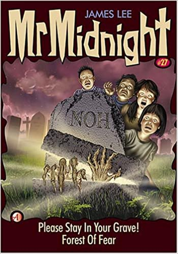 Mr Midnight #27 - Please Stay In Your Grave! / Forest Of Fear