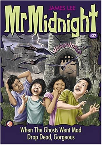 Mr Midnight #32 - When The Ghosts Went Mad / Drop Dead, Gorgeous