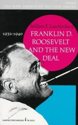 Franklin D.Roosevelt and the New Deal, 1932-40