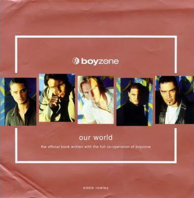 Boyzone : Our World